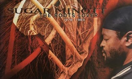 Sugar Minott – The Roots Lover 1978-1983