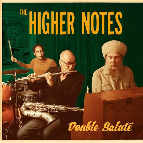 The Higher Notes - Double Salute