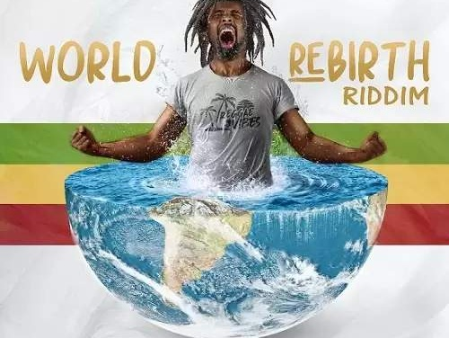 Various – World Rebirth Riddim | New Album