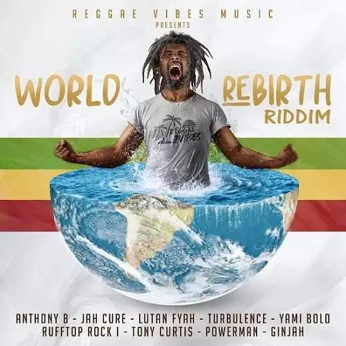 Various - World Rebirth Riddim