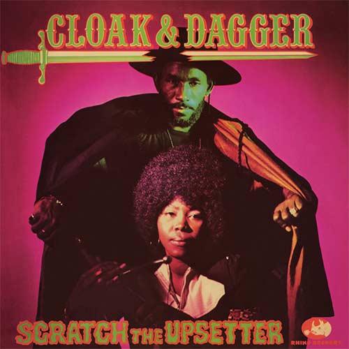 Lee 'Scratch The Upsetter' Perry - Cloak & Dagger