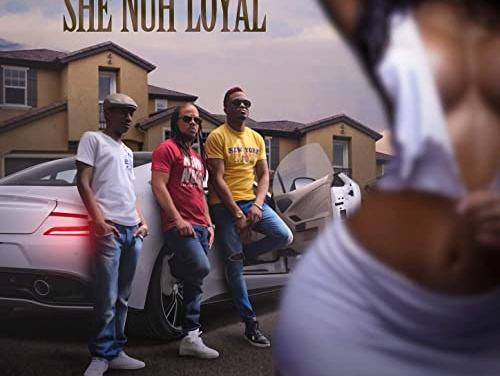 Red Fox, Screechy Dan & Patexx – She Nuh Loyal | New Video