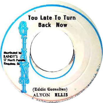 Alton Ellis - Too Late To Turn Back Now