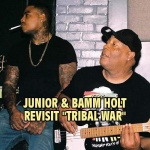 "Junior & Bamm Holt revisit ""Tribal War"""