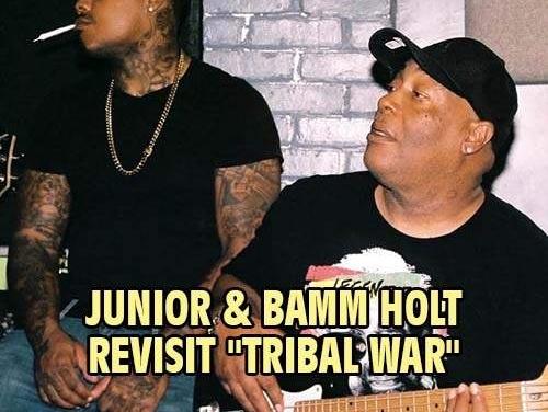 """Junior & Bamm Holt revisit """"Tribal War"""""""