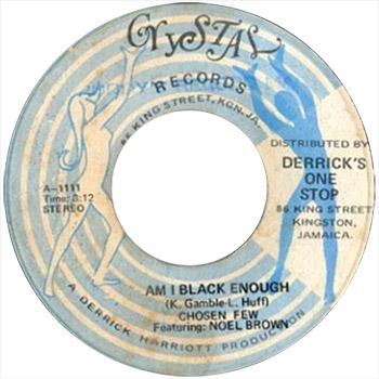 Chosen Few - Am I Black Enough