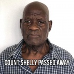 Count Shelly passed away