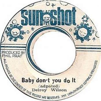 Delroy Wilson - Baby Don`t You Do It