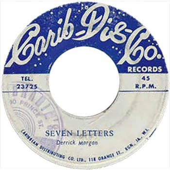Derrick Morgan - Seven Letters
