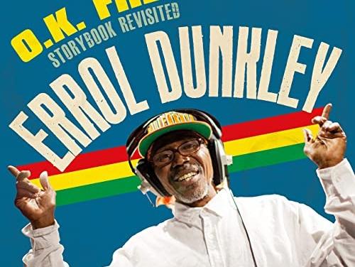 Errol Dunkley – O.K. Fred Storybook Revisited