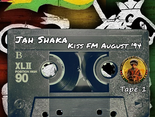 Jah Shaka – Radio Broadcast @ Kiss FM August 1994 [Tape 1]