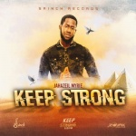 Jahazeil Myrie – Keep Strong | New Video/Single