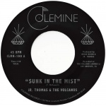 Jr. Thomas & The Volcanos – Sunk In The Mist | New Single