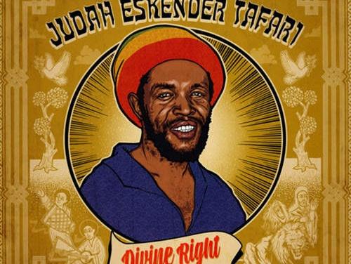 Judah Eskender Tafari – Divine Right