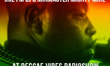 Throwback 1997: Mighty Mike at Reggae Vibes Radioshow