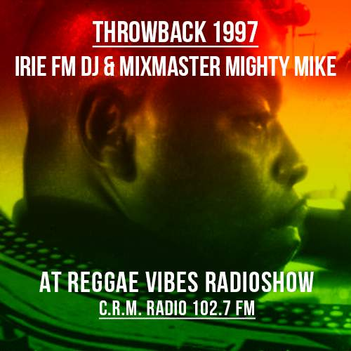 Mighty Mike at Reggae Vibes Radioshow