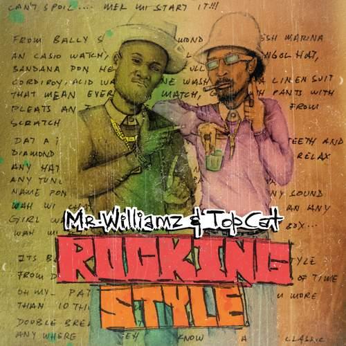 Mr Williamz & Top Cat - Rocking Style