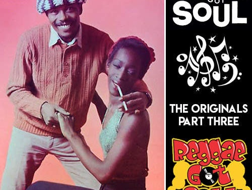 Reggae Got Soul | The Originals Part Three