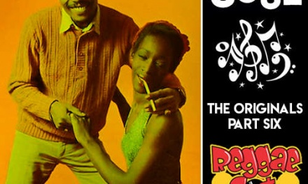 Reggae Got Soul | The Originals Part Six