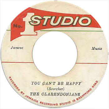 The Clarendonians - You Can't Be Happy