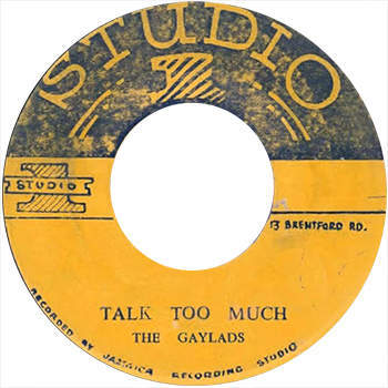 The Gaylads - Talk Too Much