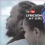 Lyricson – My Girl | New Video