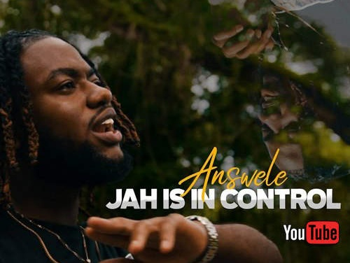 Answele – Jah Is In Control   New Video/Single