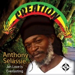 Anthony Selassie – Jah Love Is Everlasting | New Single