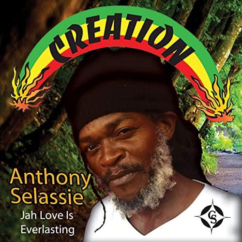 Anthony Selassie - Jah Love Is Everlasting