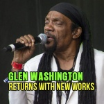 Glen Washington returns with new works