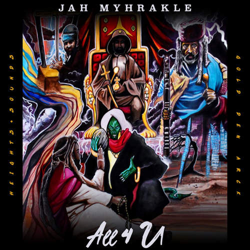Jah Myhrakle - All 4 U