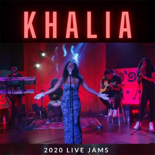 Khalia Live Jams 2020