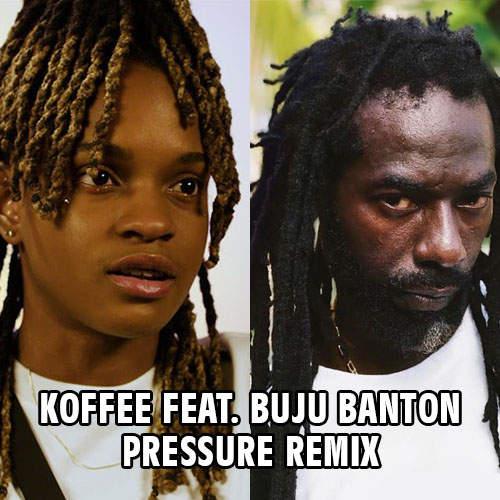 Koffee feat. Buju Banton - Pressure Remix