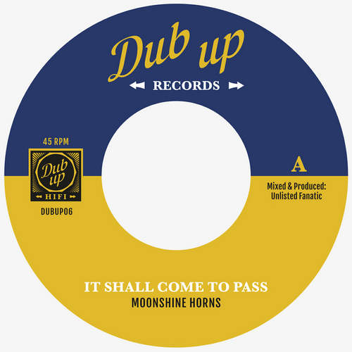 Moonshine Horns - It Shall Come To Pass