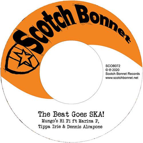 Mungo's Hi Fi feat. Marina P, Tippa Irie & Dennis Alcapone - The Beat Goes SKA!