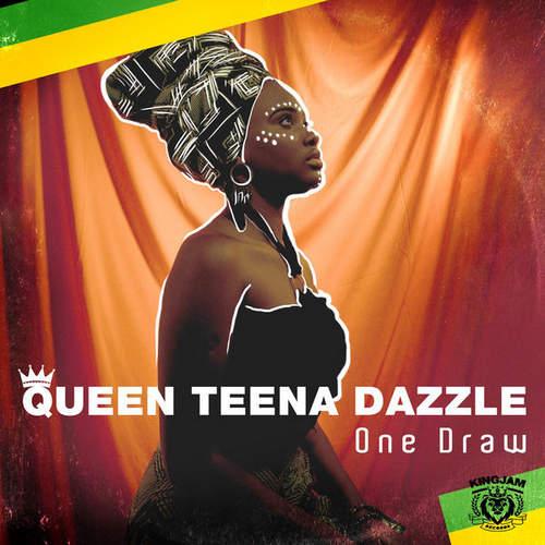 Queen Teena Dazzle - One Draw