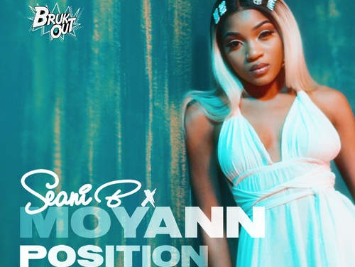 Seani B x Moyann – Position | New Video/Single