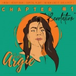 Sista Argie – Chapter #1 Revolution | New EP