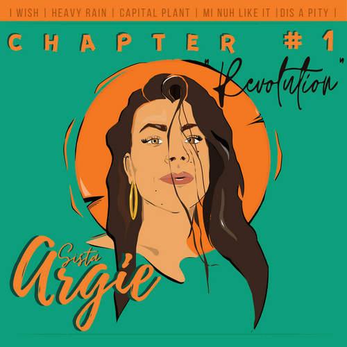 Sista Argie - Chapter #1 Revolution