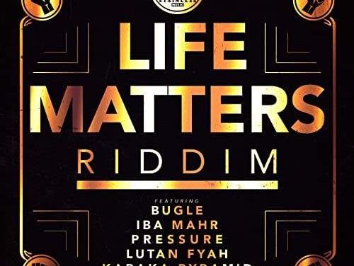 Various – Life Matters Riddim   New EP