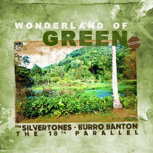 Various - Wonderland Of Green Riddim