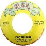 Ras Elroy Bailey – Stop The Killing
