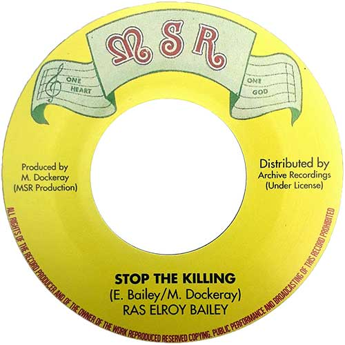 Ras Elroy Bailey - Stop The Killing