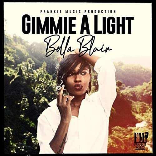 Bella Blair - Gimmie A Light