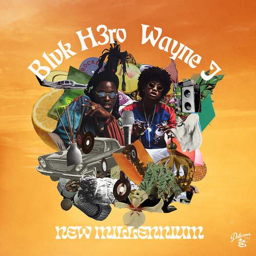 Blvk H3ro x Wayne J - New Millennium