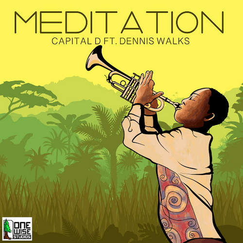 Capital D feat. Dennis Walks - Meditation