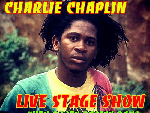 Charlie Chaplin – Live Stage Show w/ Roots Radics Band