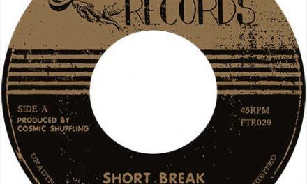 Cosmic Shuffling – Short Break b/w Revenge