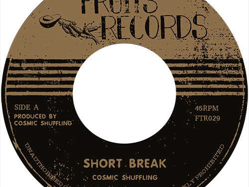 Cosmic Shuffling – Short Break b/w Revenge