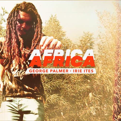George Palmer x Irie Ites - Africa